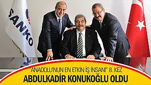 """""""Anadolu'nun En Etkin İş İnsanı"""" 8. kez Abdulkadir Konukoğlu oldu"""