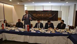 TÜMKİAD Kahramanmaraş'ta iş buluşması gerçekleştirdi