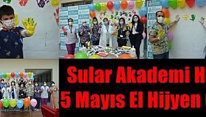Sular Akademi Hastanesi'nde 5 Mayıs El Hijyen Günü Etkinliği