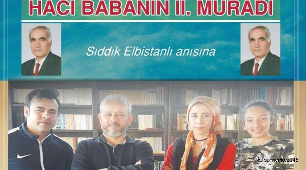 """""""HACI BABANIN MURADI"""" SAHNELENDİ"""