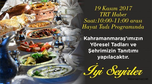HAYAT TADI'NDA KAHRAMANMARAŞ